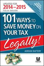 101 Ways to Save Money on Your Tax – Legally! 2014 – 2015