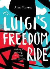 Luigi's Freedom Ride