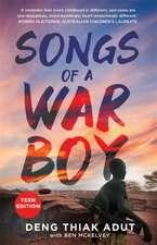Songs of a War Boy (Teen Edition)