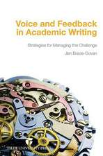 Voice and Feedback in Academic Writing:  Strategies for Managing the Challenge