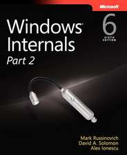 Windows Internals, Part 2:  Case Studies and Practical Advice