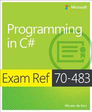 Exam Ref 70-483 Programming in C# (MCSD):  New Features & Functions
