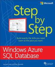 Microsoft Azure SQL Database Step by Step:  A Toolbox for Innovation and Customer-Centricity