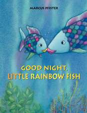 Good Night, Little Rainbow Fish!:  Como Mi Papa