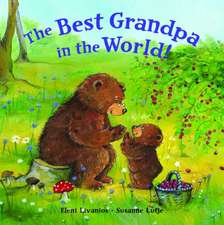 The Best Grandpa in the World!:  Illustrated by Herbert Leupin
