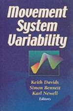 Movement System Variability