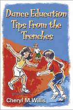 Dance Education Tips from the Trenches:  The Profession