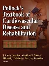 Pollock's Textbook of Cardiovascular Disease and Rehabilitation