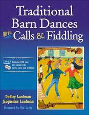 Traditional Barn Dances with Calls & Fiddling