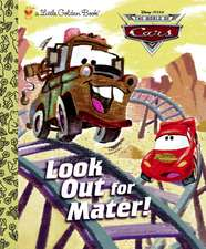Look Out for Mater!