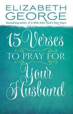 15 Verses to Pray for Your Husband