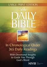 Daily Bible-NIV-Large Print:  Matthew, Mark, Luke, John... You