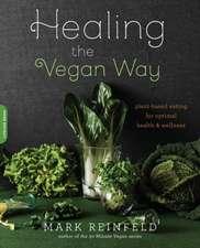 Healing the Vegan Way