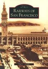 Railways of San Francisco