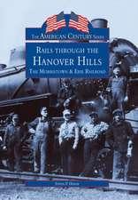Rails Through the Hanover Hills:  The Morristown & Erie Railroad