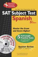 SAT Subject Test: Spanish: The Best Test Prep for the SAT