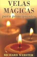 Velas Magicas Para Principiantes:  Candle Magic for Beginners
