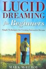 Lucid Dreaming for Beginners