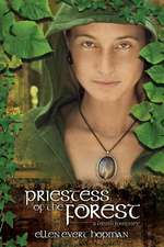 Priestess of the Forest:  A Druid Journey