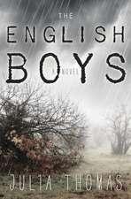 The English Boys:  A Mystery