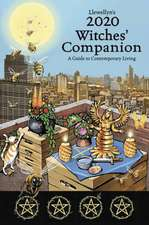 Llewellyn's 2020 Witches' Companion: A Guide to Contemporary Living