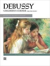 Debussy -- Children's Corner: For the Piano