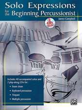 Solo Expressions for the Beginning Percussionist: Book & 2 CDs [With CD (Audio)]