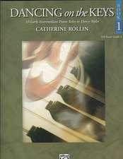 Dancing on the Keys, Bk 1: 10 Early Intermediate Piano Solos in Dance Styles