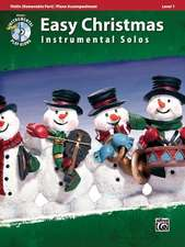 Easy Christmas Instrumental Solos, Violin (Removalble Part)/Piano Accompaniment, Level 1 [With CD (Audio)]