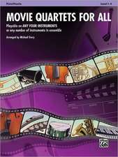 Movie Quartets for All, Flute/Piccolo, Level 1-4