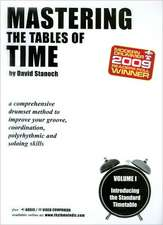 Mastering the Tables of Time, Volume I: Introducing the Standard Timetable