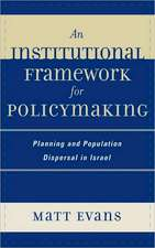An Institutional Framework for Policymaking
