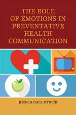 The Role of Emotions in Preventative Health Communication