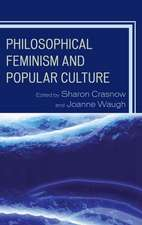 Philosophical Feminism and Popular Culture