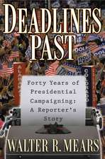 Deadlines Past:  A Reporter's Story