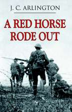 A Red Horse Rode Out