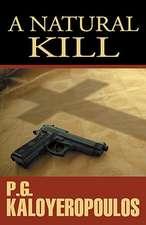A Natural Kill