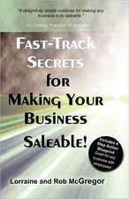 Fast Track Secrets for Making Your Business Saleable