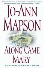 Along Came Mary: A Bad Girl Creek Novel