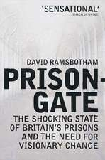 Prisongate: The Shocking State Of Britain's Prisons & The Need For Visionary Change