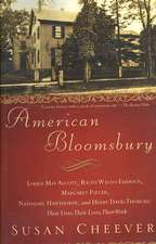 American Bloomsbury:  Their Lives, Th