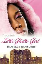 Little Ghetto Girl: A Harlem Story