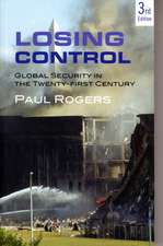 Losing Control: Global Security in the 21st Century
