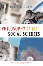 Philosophy of the Social Sciences: Towards Pragmatism