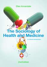The Sociology of Health and Medicine: A Critical Introduction