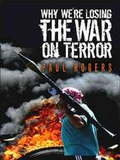 Why We′re Losing the War on Terror