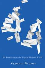 44 Letters From the Liquid Modern World