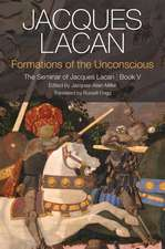 Formations of the Unconscious: The Seminar of Jacques Lacan, Book V