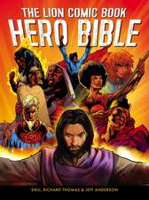 The Lion Comic Book Hero Bible:  A Conversation Between a Muslim, a Jew and a Christian