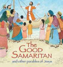 Good Samaritan and Other Parables of Jesus